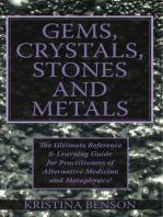 Gems, Crystals, Stones and Metals