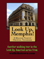 Look Up, Memphis! A Walking Tour of Memphis, Tennessee