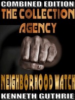 The Collection Agency and Neighborhood Watch (Combined Edition)