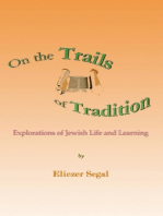 On the Trails of Tradition