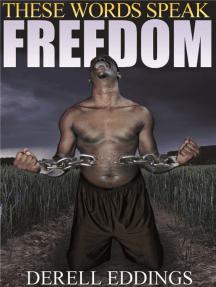 These Words Speak Freedom
