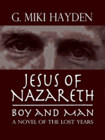Jesus of Nazareth, Boy and Man