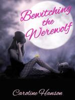 Bewitching the Werewolf