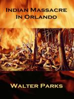 Indian Massacre in Orlando