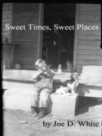 Sweet Times, Sweet Places