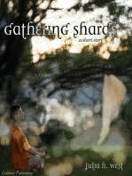 Gathering Shards