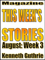 This Week's Stories (August, Week 3)
