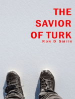 The Savior of Turk