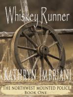 Whiskey Runner