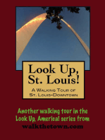 Look Up, St. Louis! A Walking Tour of Downtown