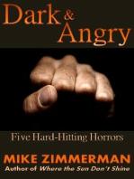 Dark & Angry