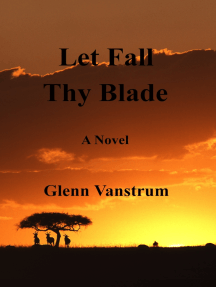Let Fall Thy Blade