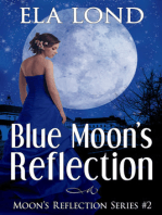 Blue Moon's Reflection
