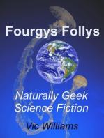 Fourgys Follys
