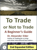 To Trade or Not to Trade