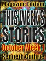 This Week's Stories (October, Week 1)