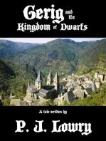 Gerig and the Kingdom of Dwarfs