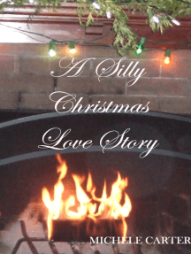 A Silly Christmas Love Story