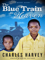 The Blue Train To Heaven