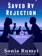 Saved By Rejection