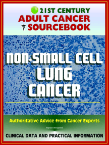 21st Century Adult Cancer Sourcebook: Non-Small Cell Lung Cancer (NSCLC) - Clinical Data for Patients, Families, and Physicians