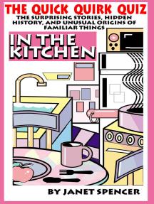 Quick Quirk Quiz: In the Kitchen