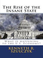 The Rise Of The Insane State
