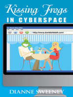 Kissing Frogs in Cyberspace