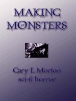 Making Monsters (sci-fi horror tales)
