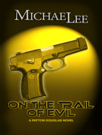 On The Trail of Evil