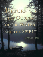 Return to the Gospel of the Water and the Spirit