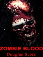 Zombie Blood (A Zombie Apocalypse Novel)