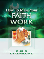 How To Make Your Faith Work