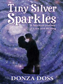 Tiny Silver Sparkles: A Spiritual Journey of Love and Healing
