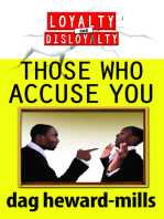 Those Who Accuse You