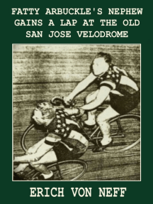 Fatty Arbuckle's Nephew Gains a Lap on the Old San Jose Velodrome