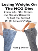 Losing Weight On the HCG Diet: Insider Tips, HCG Recipes, Diet Plan And Resources To Help You Succeed On Dr. Simeons' Protocol