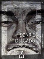 Sonríe Delgado