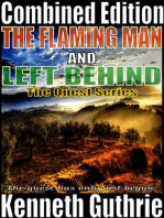 The Flaming Man and Left Behind (Quest 1 & 2)