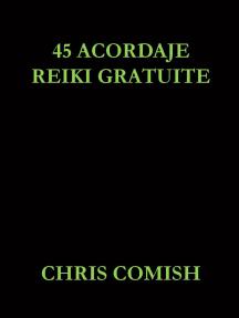 45 Acordaje Reiki Gratuite
