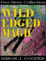Wild Edged Magic Vol. 1