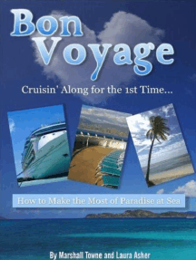 Bon Voyage! Cruisin' Along for the 1st Time