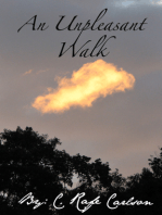 An Unpleasant Walk