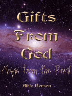 Gifts From God, Magic From The Devil.