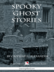 Spooky Ghost Stories: A Collection of 15-Minute Ghost Stories