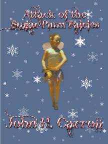Attack of the Sugar Plum Fairies
