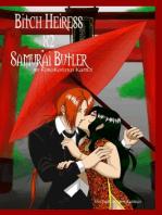 Bitch Heiress X2 Samurai Butler