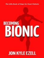 Becoming Bionic