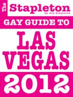 The Stapleton 2012 Gay Guide to Las Vegas