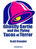 Ghostly Gertie and the Flying Tacos of Terror